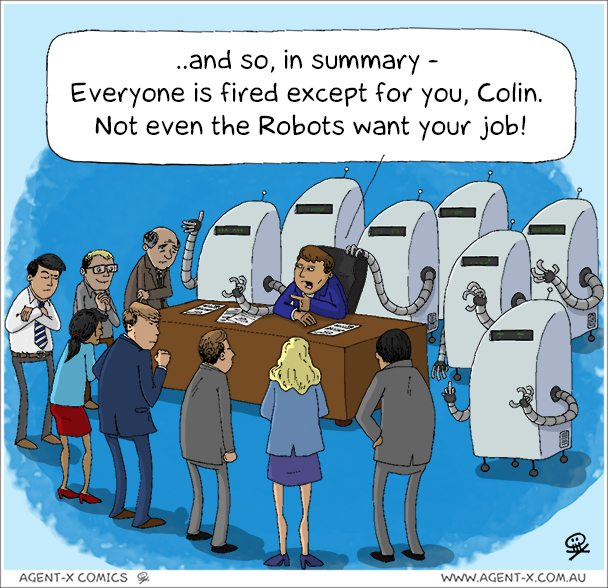 Robots are replacing ALMOST everyone.